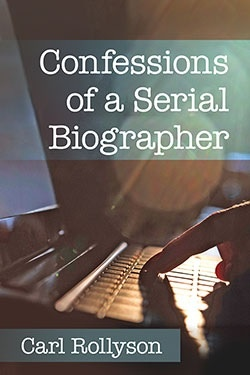 Book jacket for Confessions of a Serial Biographer