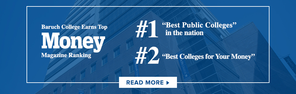 Baruch College Earns Top Money Magazine Ranking