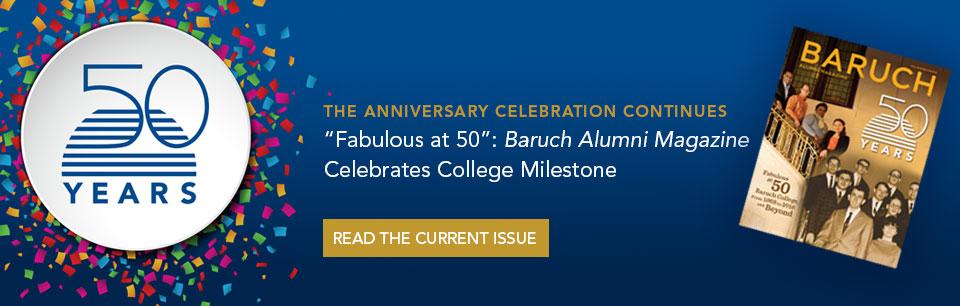 Fabulous at 50: Baruch Alumni Magazine Celebrates College Milestone