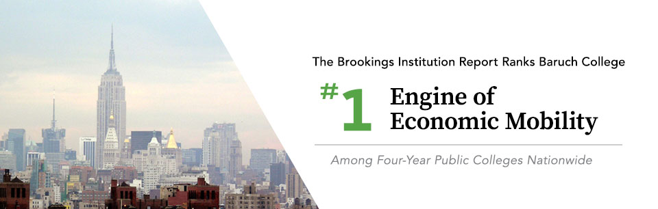 The Brookings Institution Ranks Baruch College #1 Engine in Economic Mobility