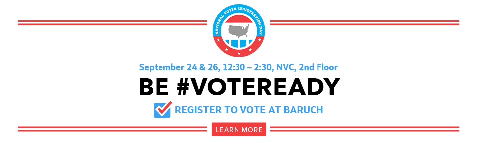 Baruch College Hosts National Voter Registration Day Event Sept. 24 and 26. Learn More.