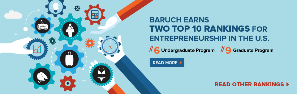 Baruch earns Two Top 10 Rankings for Entrepreneurship in the u.s.