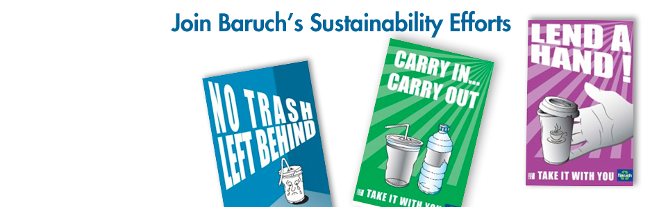 Recycling posters for Baruch's Sustainability efforts