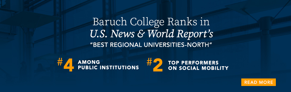 Baruch College Ranks in U.S. News and World Report's Best Regional Universities-North