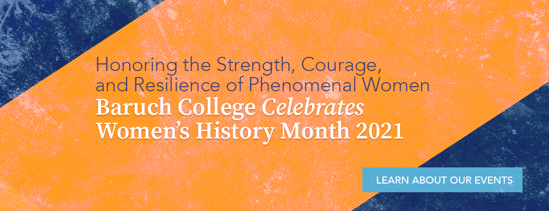 Women's History Month at Baruch