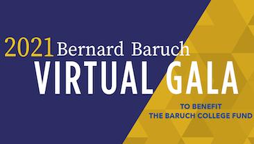 The 2021 Bernard Baruch Virtual Gala Event Advertisement