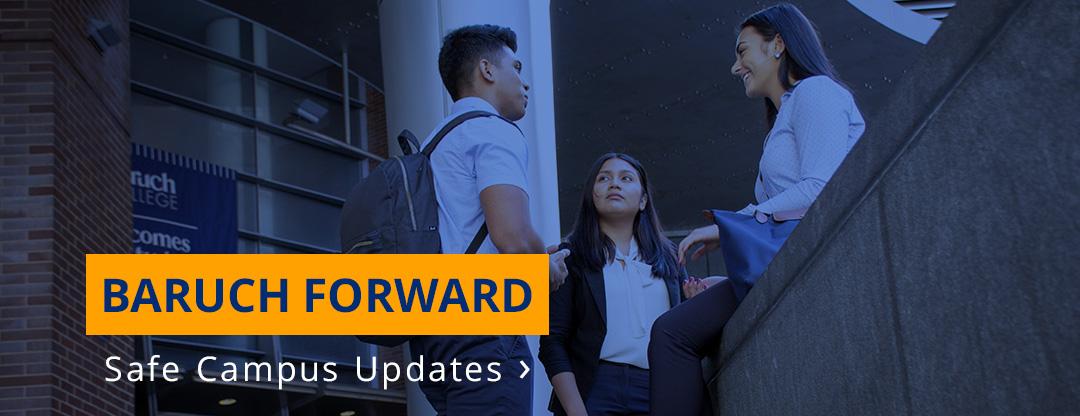 Baruch Forward Safe Campus Updates